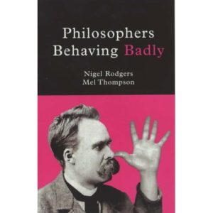 Cover of Philosophers Behaving Badly